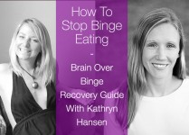 Brain Over Binge Recovery Guide: Interview With Kathryn Hansen