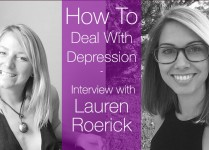 How To Deal With Depression: Interview with Lauren Roerick